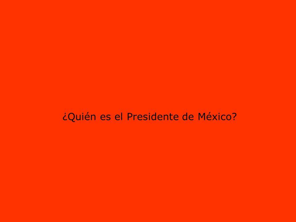 ¿Quién es el Presidente de México?