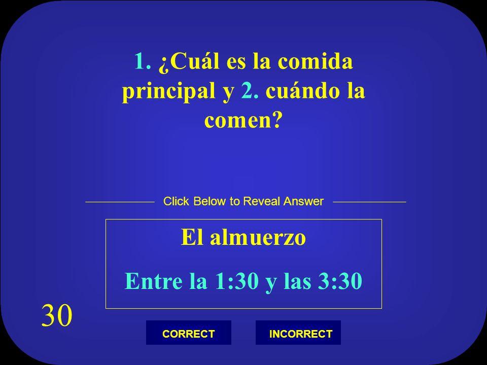 En España, ¿Cuál es la palabra para decir entremeses? Las Tapas Click Below to Reveal Answer INCORRECTCORRECT 20