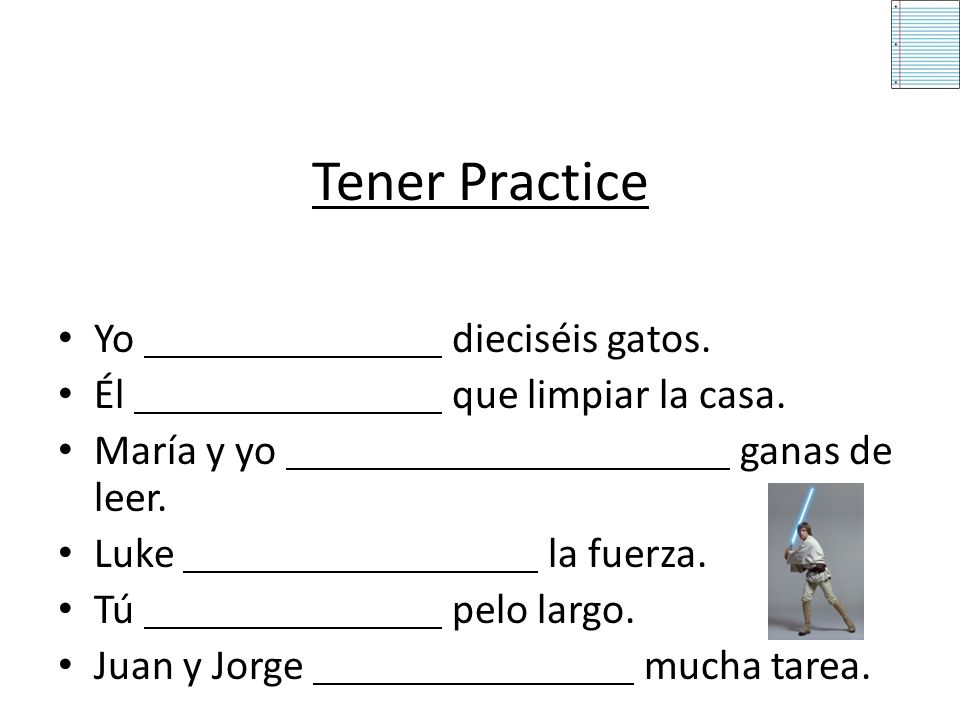 Tener (to have) tengotenemos tienestenéis tienetienen Use the verb tener to tell what someone has. To conjugate the yo form, drop the –er ending and a