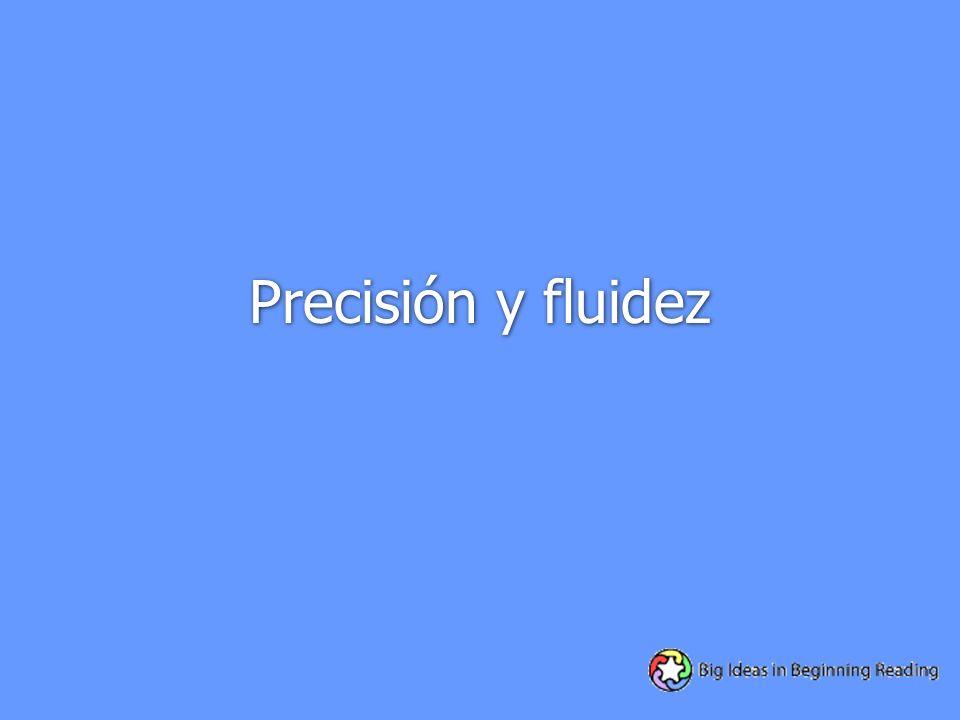 Precisión y fluidez