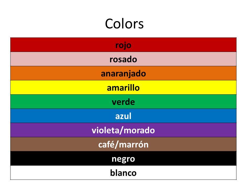 Colors rojo rosado anaranjado amarillo verde azul violeta/morado café/marrón negro blanco