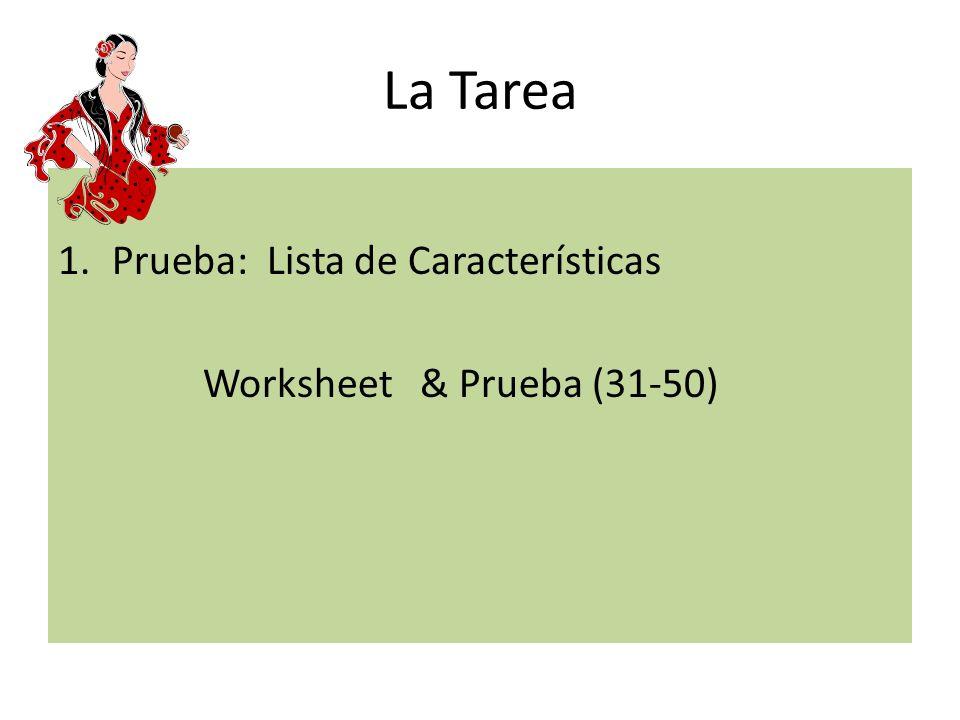 La Tarea 1.Prueba: Lista de Características Worksheet & Prueba (31-50)