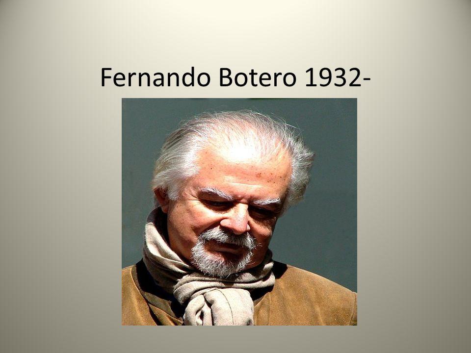 Fernando Botero 1932-