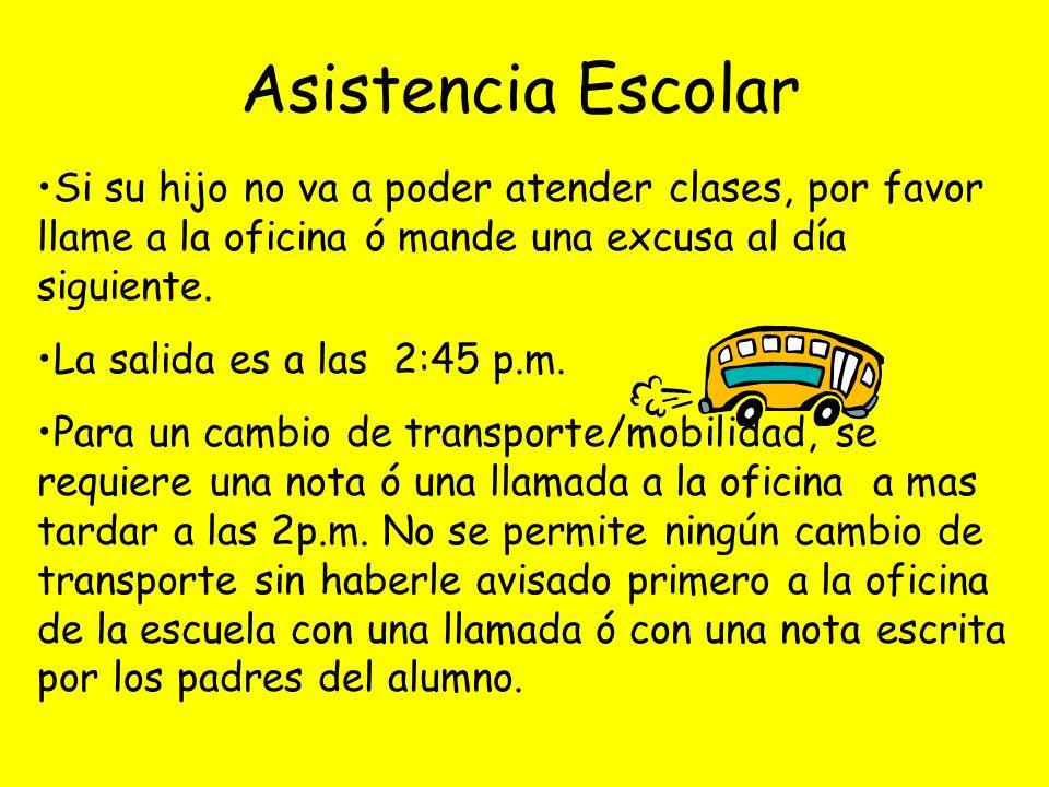 Si su hijo no va a poder atender clases, por favor llame a la oficina ó mande una excusa al día siguiente.
