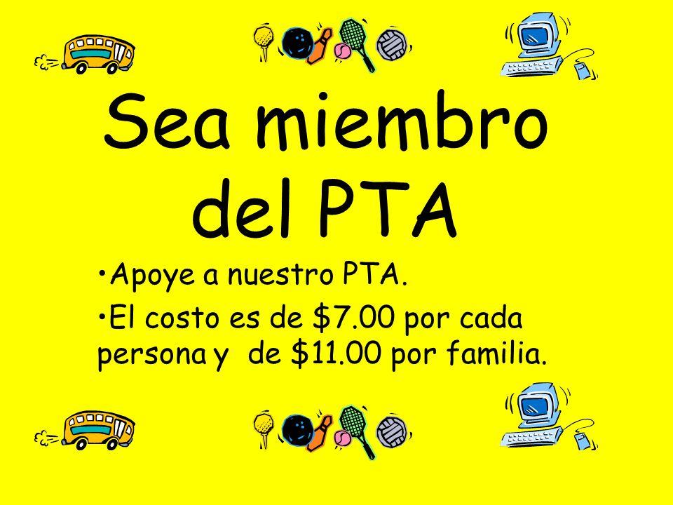 Sea miembro del PTA Apoye a nuestro PTA.
