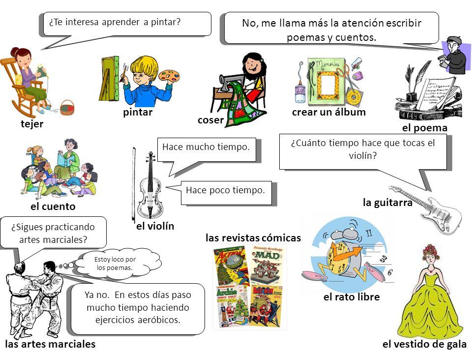 Add these words: Tomar clases de… (to take … classes) Reunirse en un café internet (to meet at an internet café)