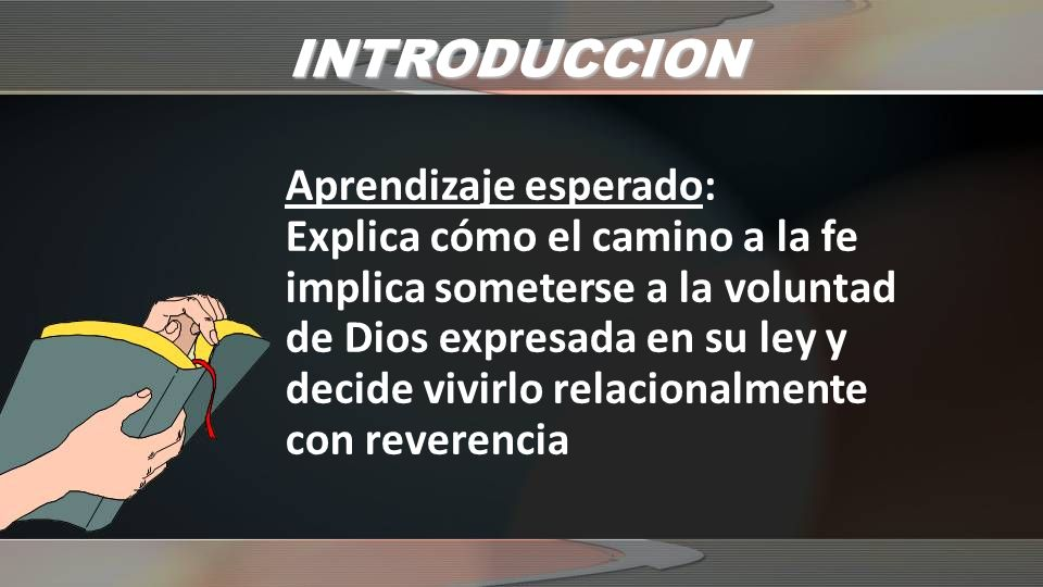 CONCLUSION Explica ¿Qué implica someterse a la voluntad de Dios?