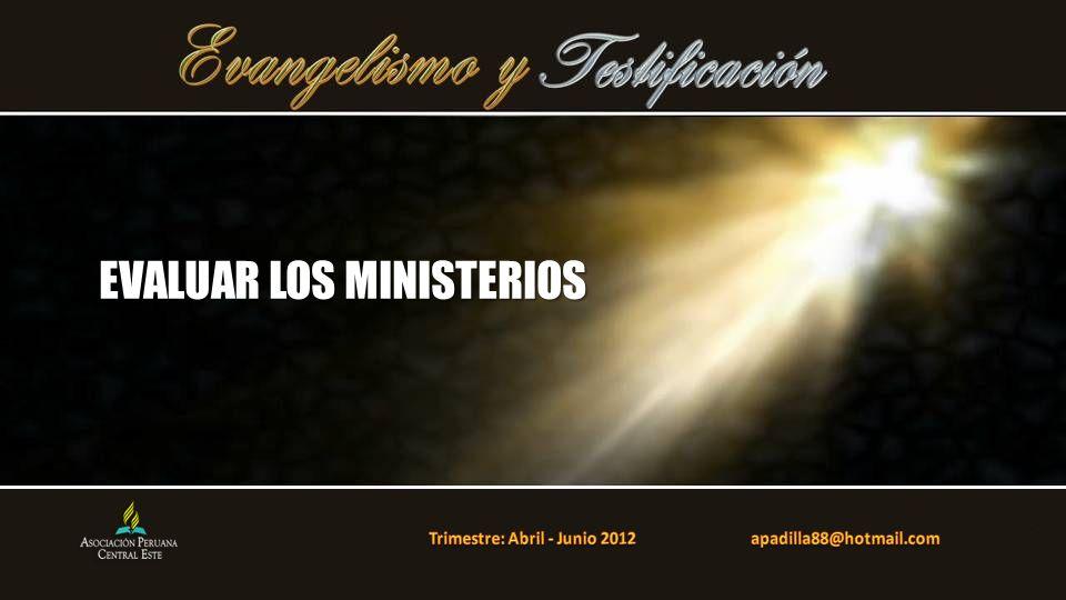 EVALUAR LOS MINISTERIOS