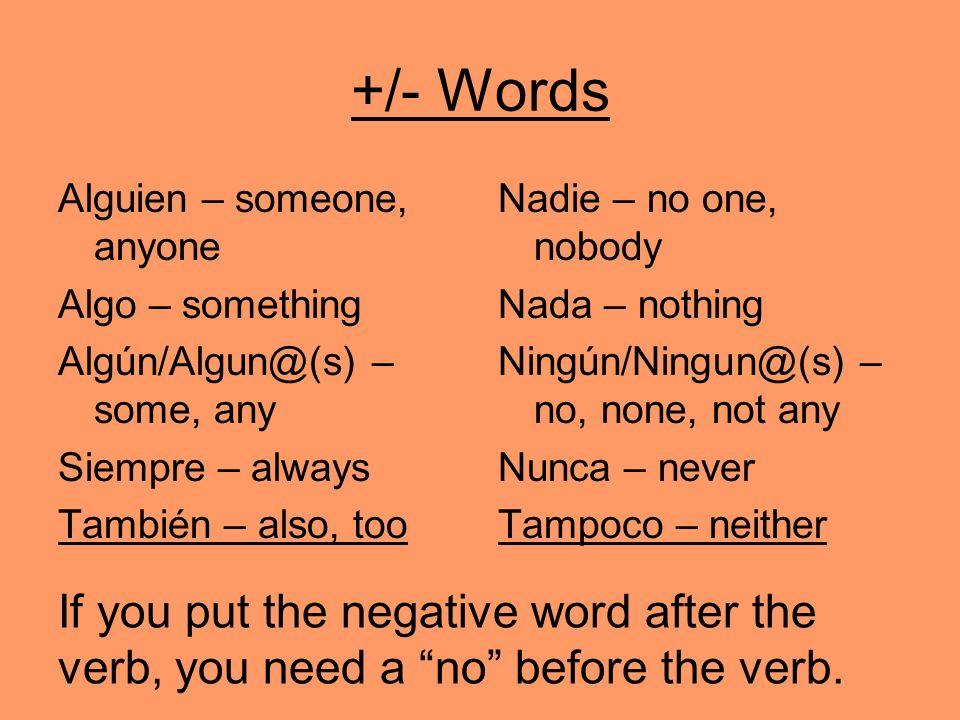 Algún & Ningún vs.