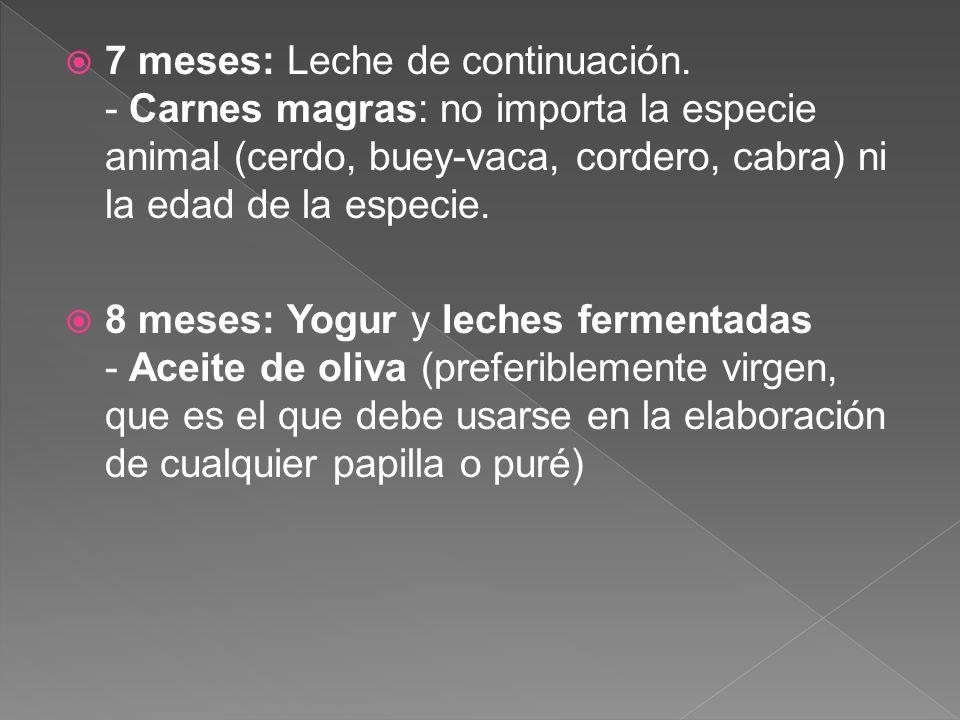 9-10 meses: Yema de huevo - Pescado blanco - Legumbres (guisantes) - Fideos 11 meses: Verduras foliáceas: lechuga, acelga, espinaca, col, coliflor y brócoli.