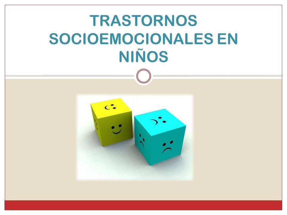 TRASTORNOS SOCIOEMOCIONALES EN NIÑOS