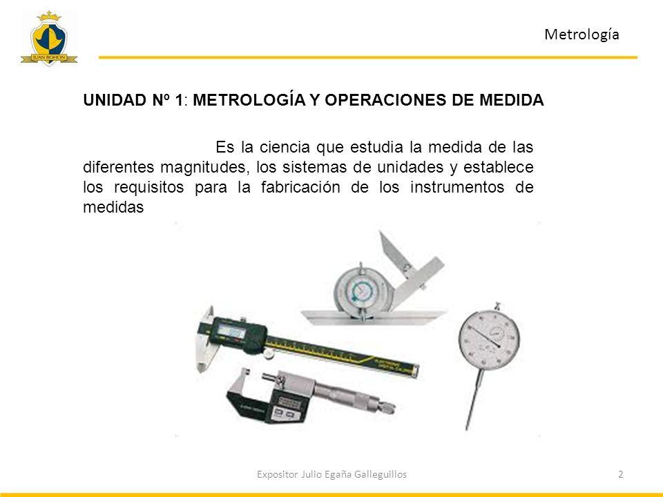 3Expositor Julio Egaña Galleguillos Metrología La medición y los errores Error Accidental: se debe a la manera en como efectuamos la medida Error Sistemático: se produce a causa de las características del instrumento