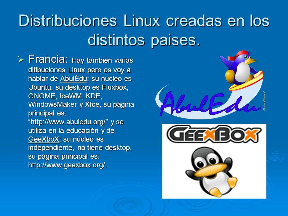 Distribuciones Linux creadas en los distintos paises. Francia: Hay tambien varias ditibuciones Linux pero os voy a hablar de AbulÉdu: su núcleo es Ubu