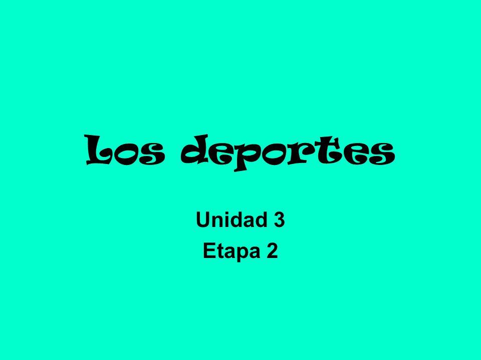 Los deportes Unidad 3 Etapa 2