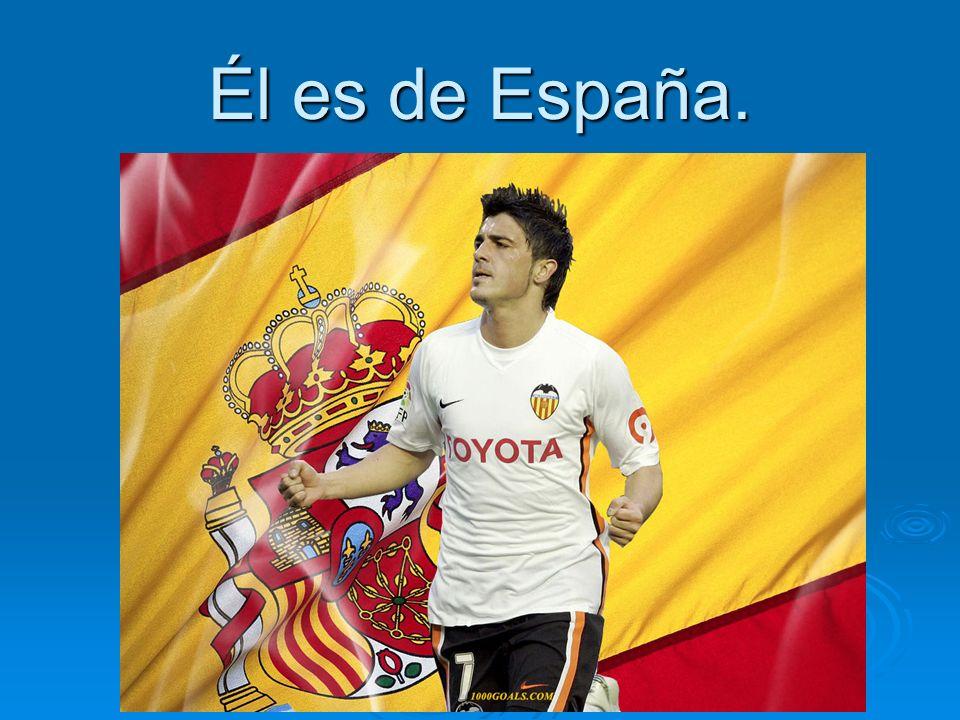 Él es de España.
