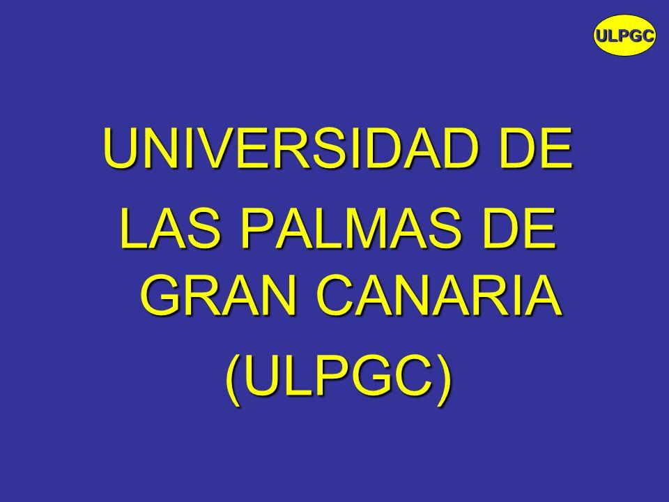 UNIVERSIDAD DE LAS PALMAS DE GRAN CANARIA (ULPGC) ULPGC