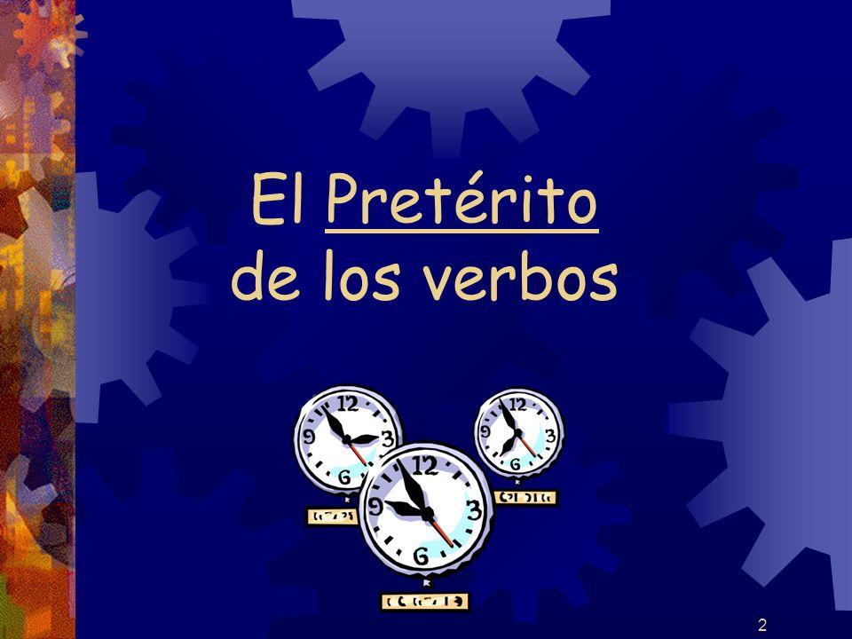 2 El Pretérito de los verbos