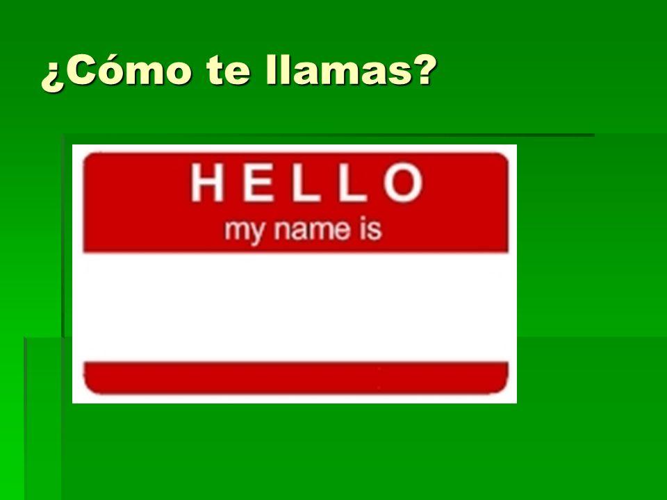 ¿Cómo te llamas?