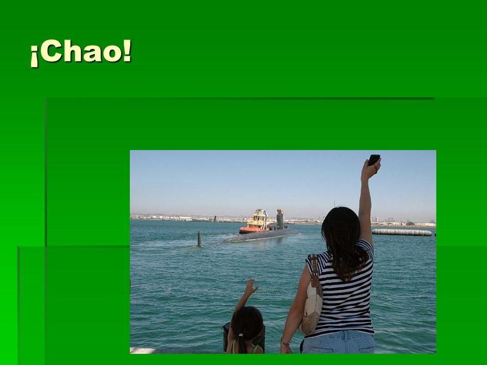 ¡Chao! – Goodbye!