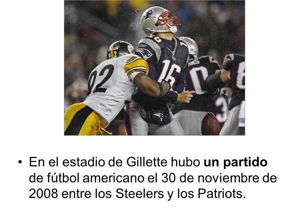 En el estadio de Gillette hubo un partido de fútbol americano el 30 de noviembre de 2008 entre los Steelers y los Patriots.