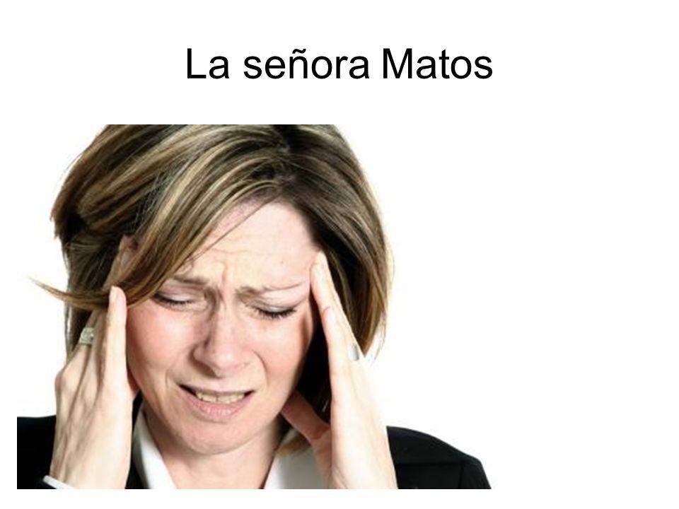 La señora Matos