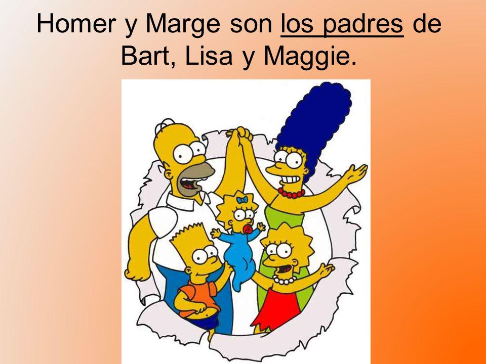 Homer y Marge son los padres de Bart, Lisa y Maggie.