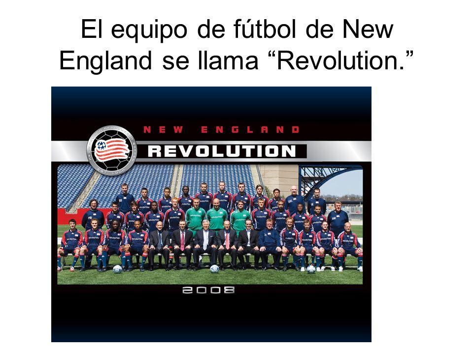 El equipo de fútbol de New England se llama Revolution.