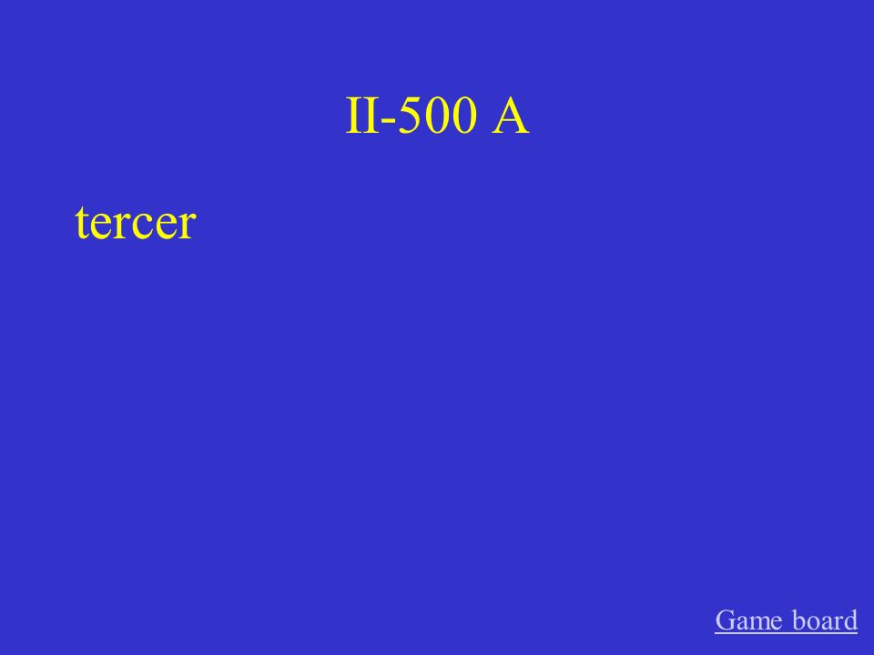 II-400 A quinto Game board