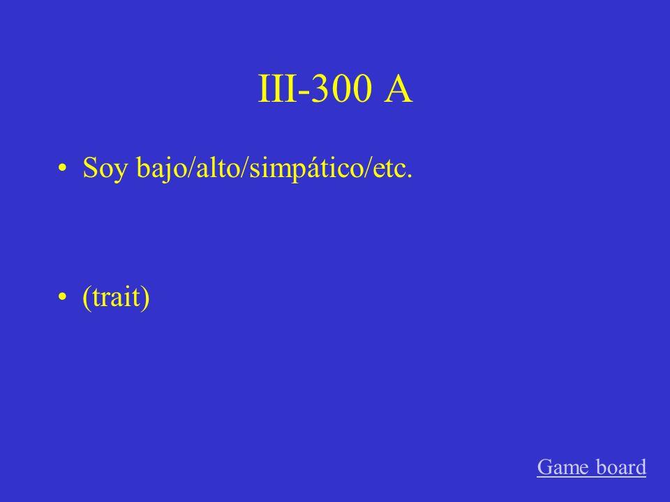 III-200 A Soy de los Estados Unidos/España/Florida/etc. (origin) Game board