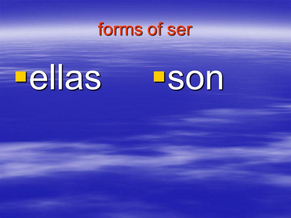 forms of ser ellas ellas son son