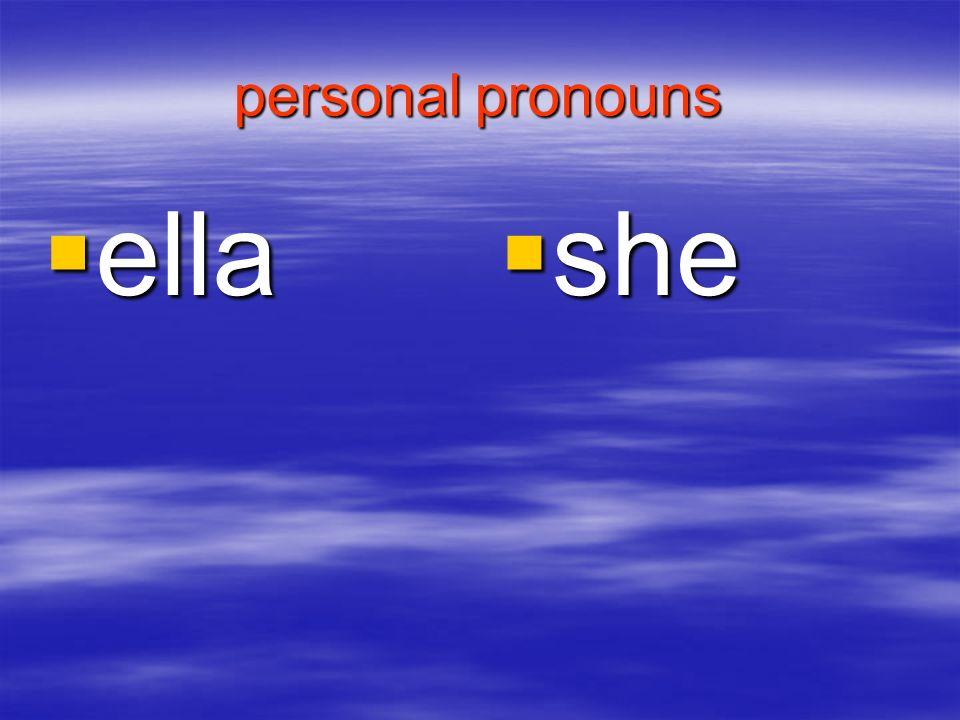 personal pronouns ella ella she she