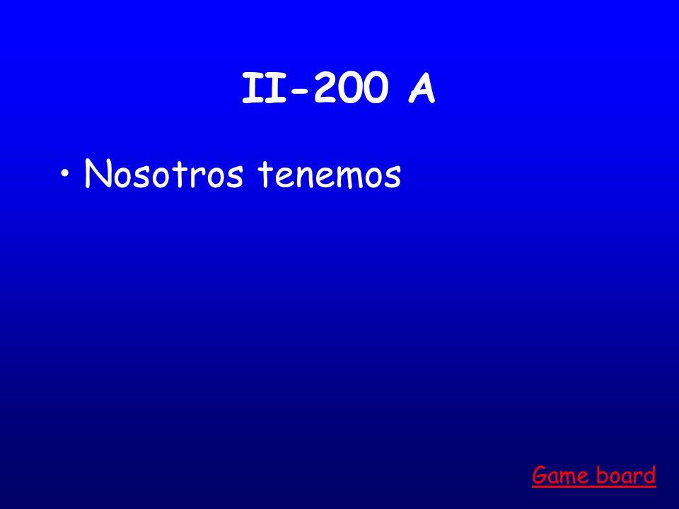 II-200 A Nosotros tenemos Game board