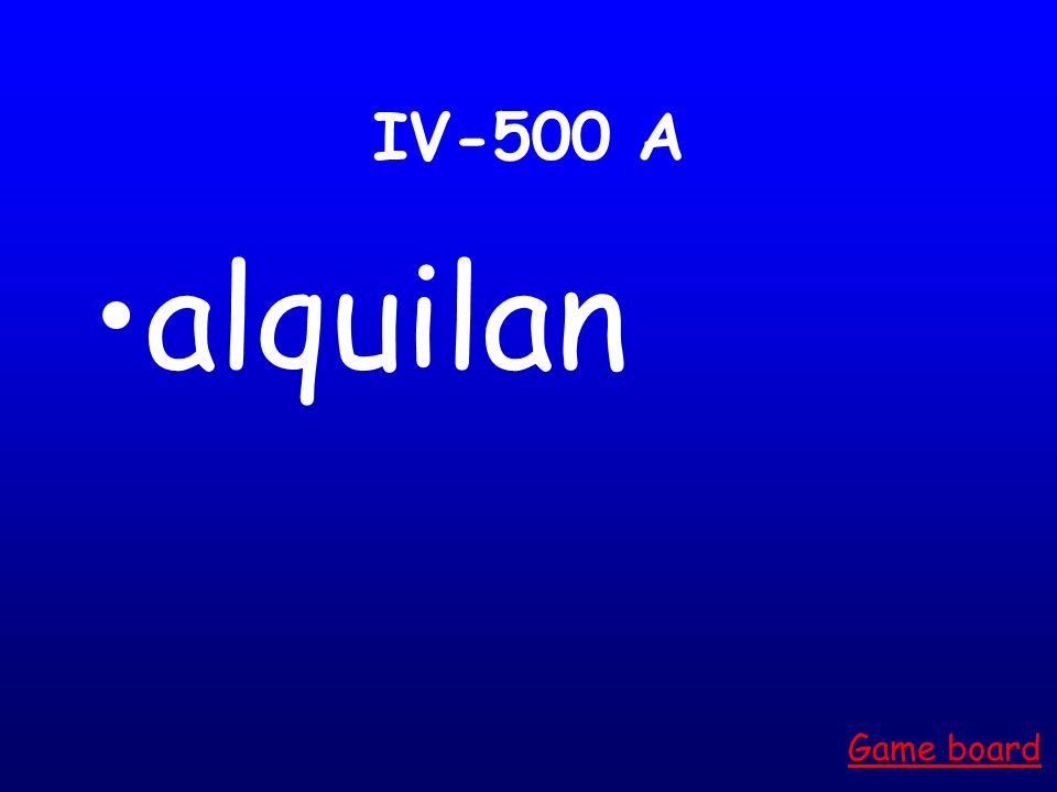 IV-500 A alquilan Game board