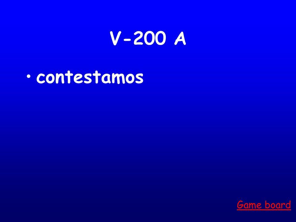 V-200 A contestamos Game board