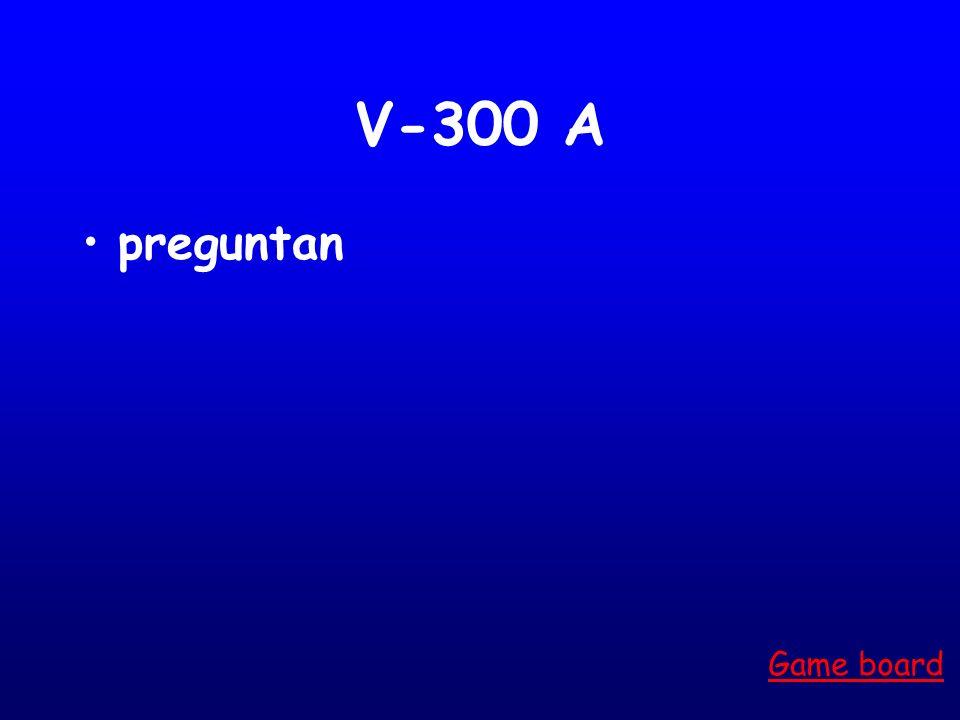 V-300 A preguntan Game board