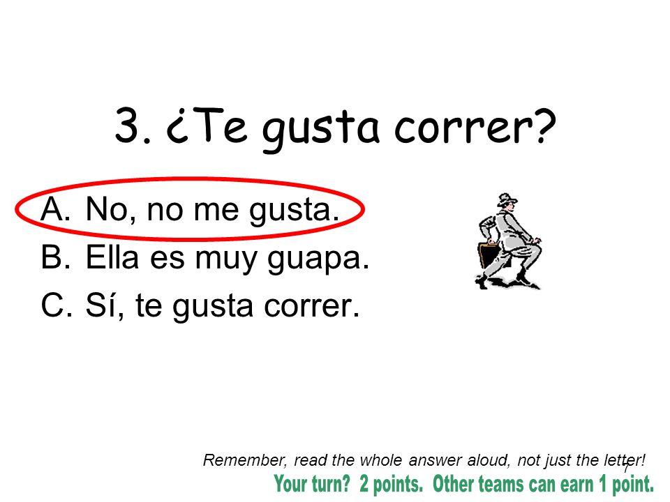 18 3.Pedro lleva zapatos blancos. Es falso. Pedro is not wearing white shoes.