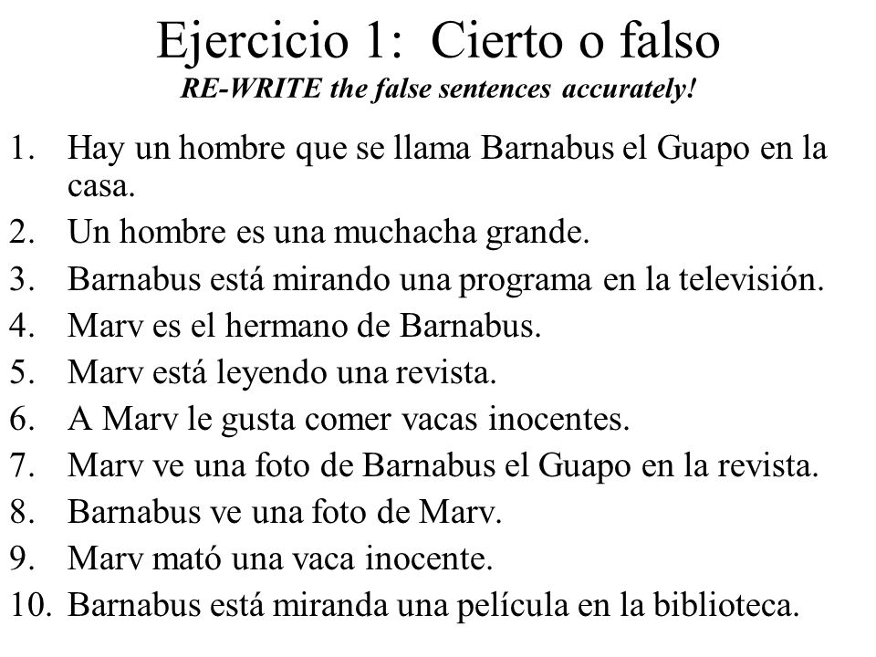 Ejercicio 2: Fill in the blank with the missing word(s).