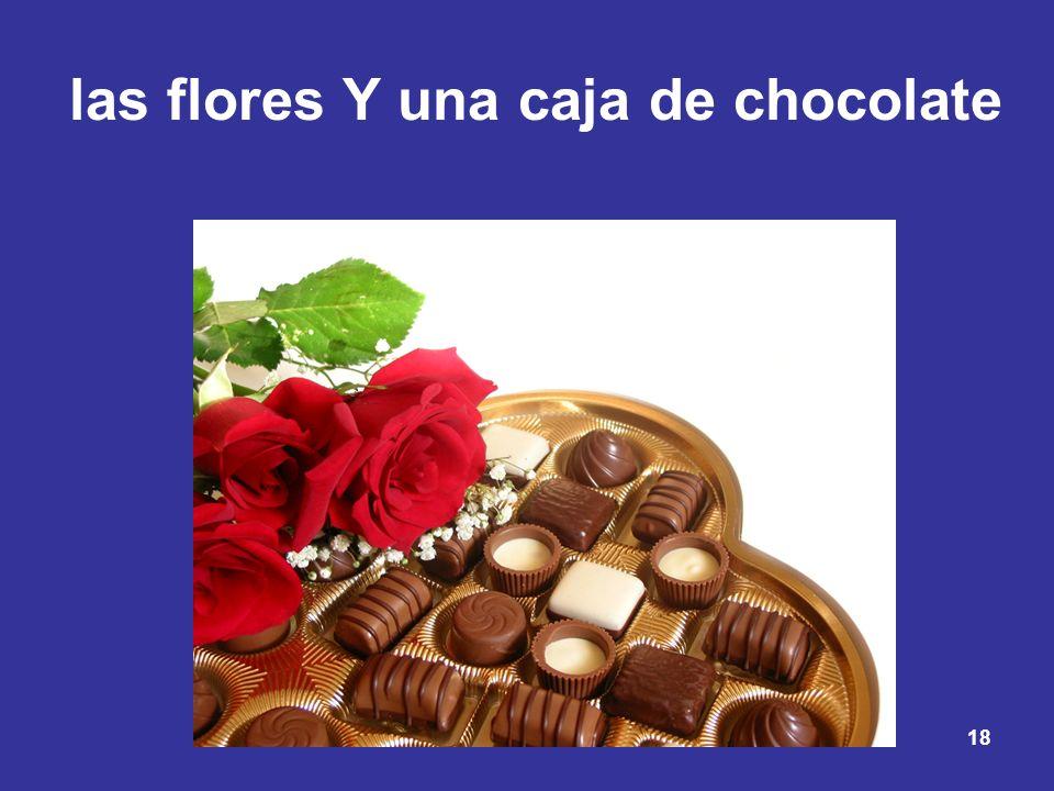 18 las flores Y una caja de chocolate
