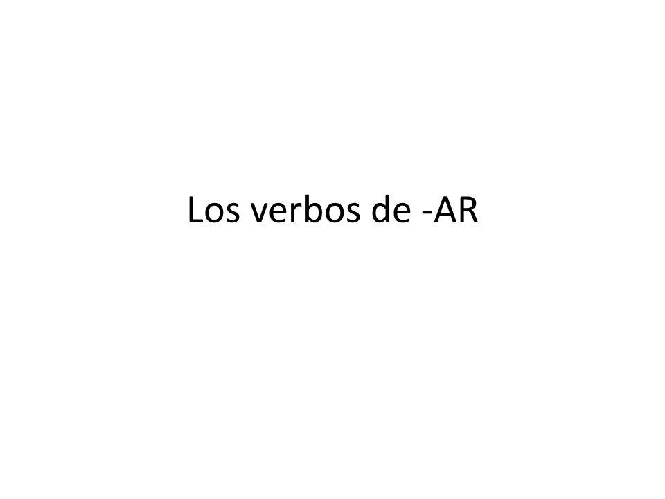 Los verbos de -AR