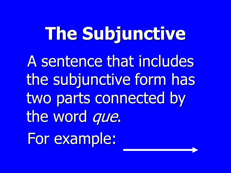 El presente Del subjuntivo El presente Del subjuntivo