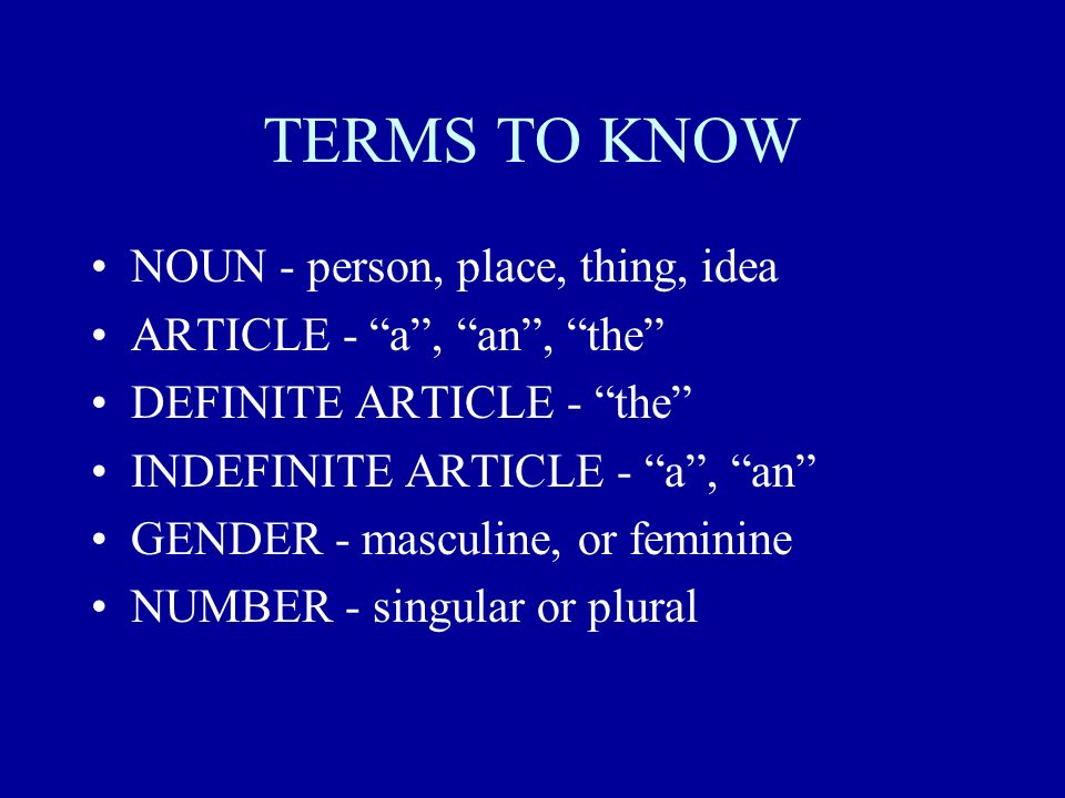 ¡PRACTICAMOS.Supply the appropriate definite article according to the gender of the noun.