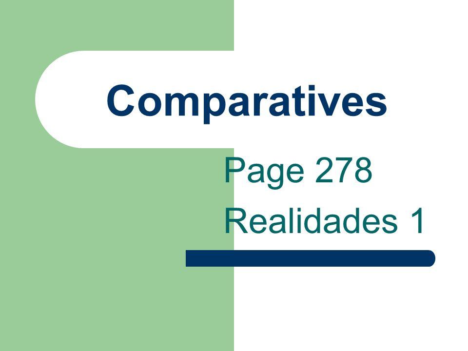 Comparatives bueno(a) Ex: El arroz es bueno.El arroz es mejor que la pasta.