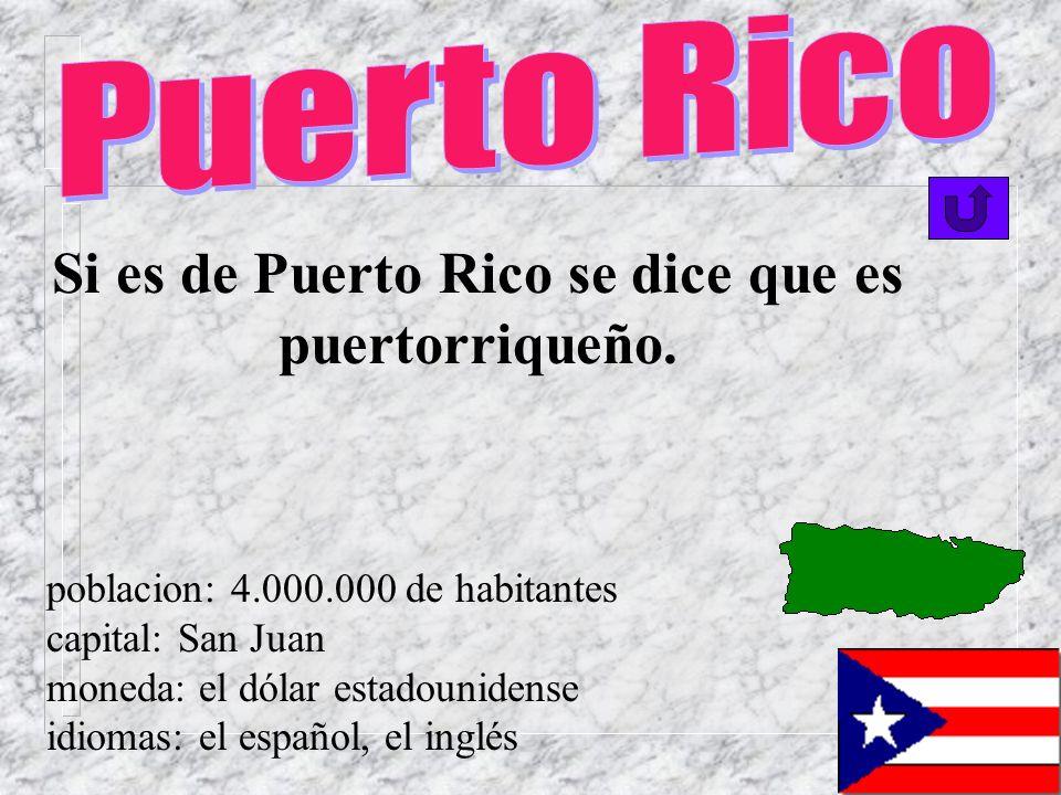 Si es de La República Dominicana… Es dominicano o si es una mujer es dominicana. poblacion: 8.000.000 capital: Santo Domingo moneda: el peso idiomas: