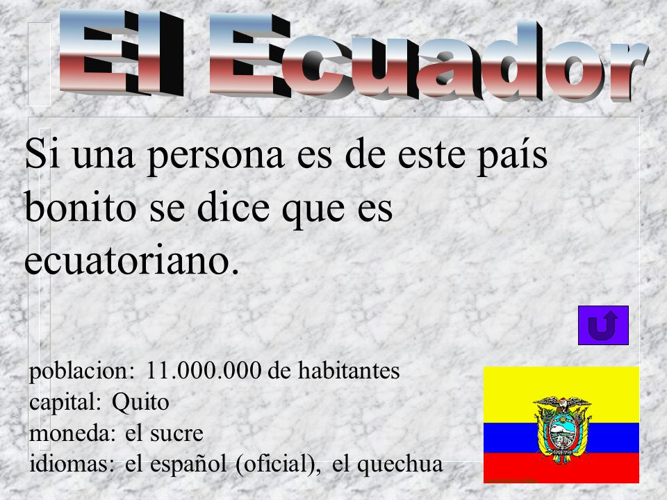 Si una persona es de Colombia se dice que es colombiano.. poblacion: 36.000.000 capital: Bogotá moneda: el peso idiomas: el español (oficial), el chib