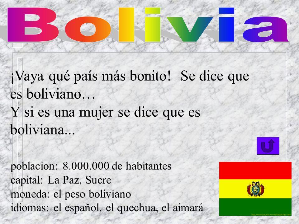 Si una persona es de este sitio se dice que es peruano... poblacion: 24.000.000 de habitantes capital: Lima moneda: el sol idiomas: el español, el que