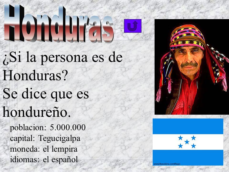 ¿Si una persona es de Guatemala? Se dice que ella es guatemalteca. poblacion: 11.000.000 capital: La Ciudad de Guatemala moneda: el quetzal idiomas: e