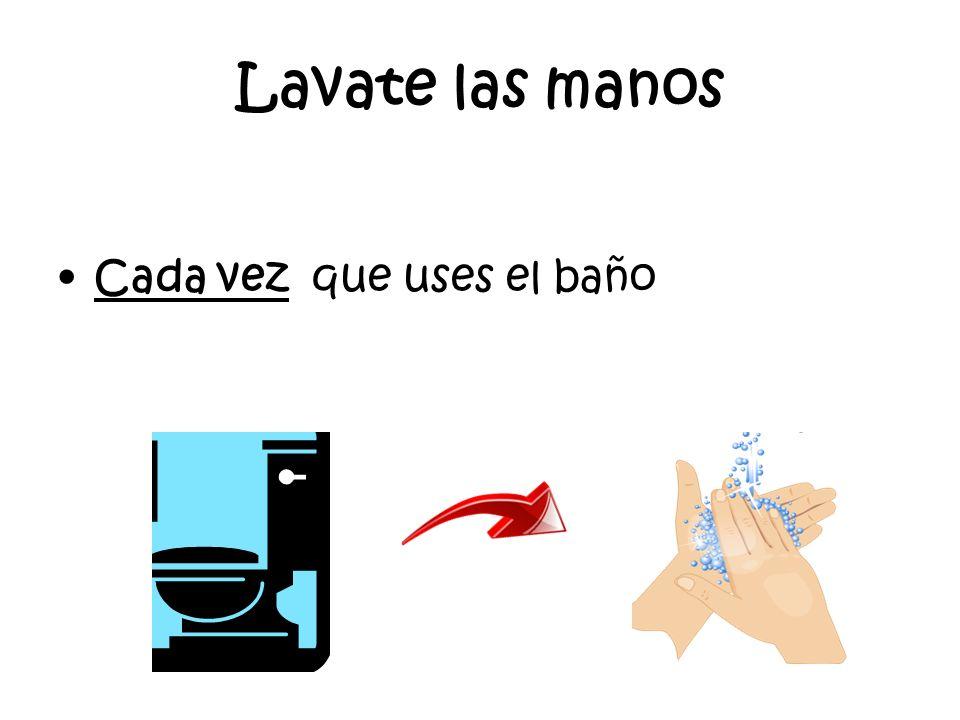 Lavandote ….. Enjuagate el jabon Secate con una toalla de papel Tirala en el basurero