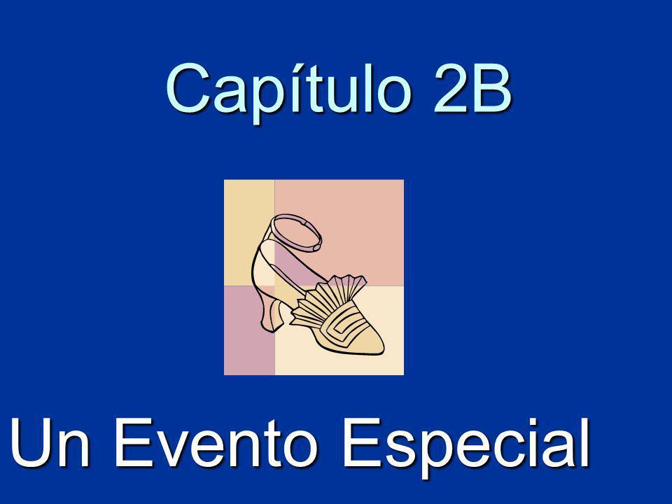 Capítulo 2B Un Evento Especial