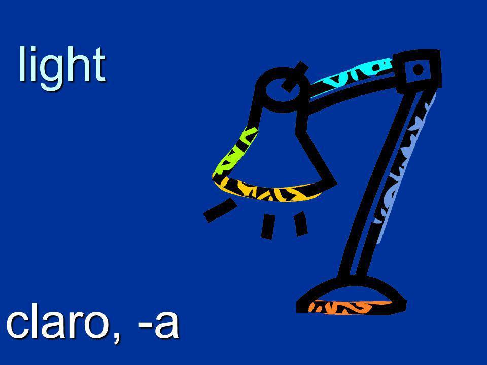 light claro, -a