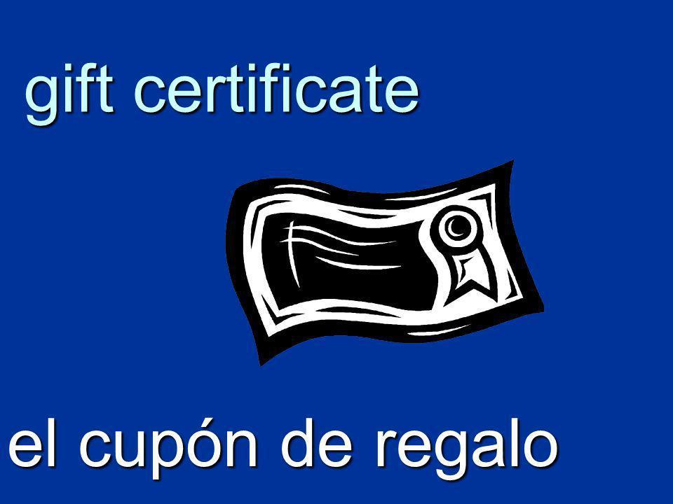 gift certificate el cupón de regalo